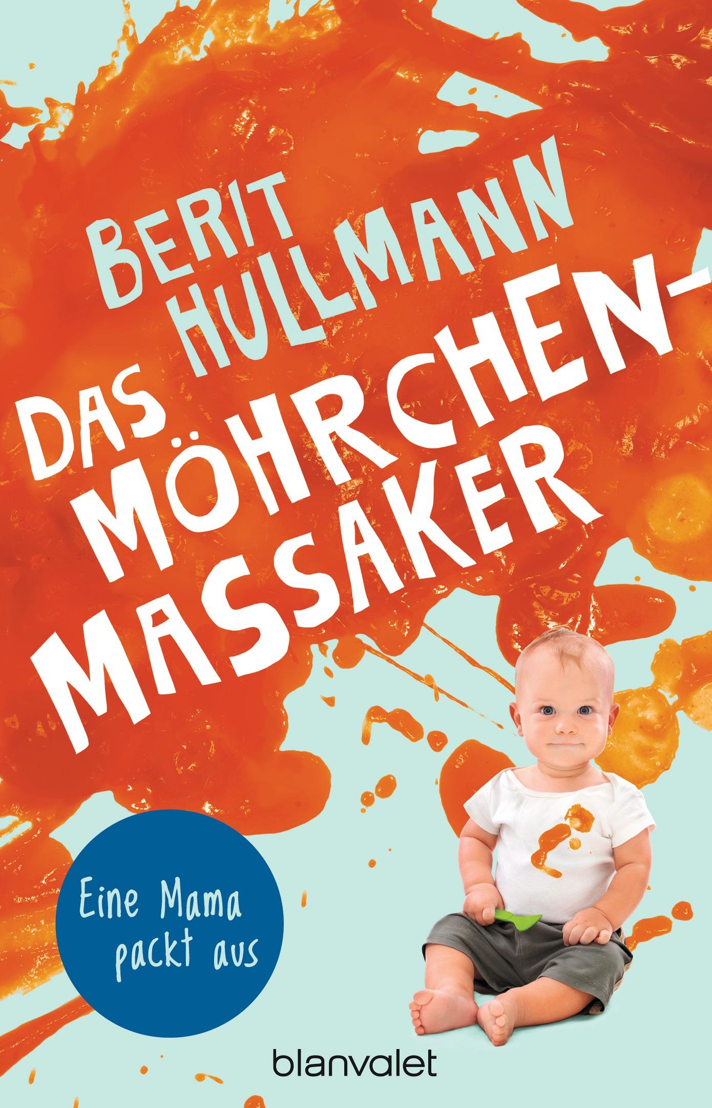 Berit Hullmann, das Möhrchen Massaker